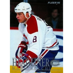 1994-95 Fleer Headliner c. 09of10 Mark Recchi MON