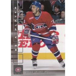 2001-02 Be a Player Memorabilia c. 209 Mike Ribeiro MON Montreal Canadiens