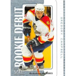 2003-04 ITG VIP Debut c. 046 Gregory Campbell /36 FLO