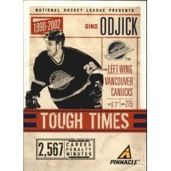 2011-12 Pinnacle Tough Times c. 08 Gino Odjick VAN
